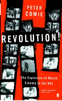Revolution! : The Explosion of World Cinema in the 60s, Paperback / softback Book