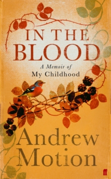 In the Blood : A Memoir of my Childhood, Hardback Book