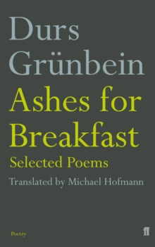 Ashes for Breakfast : Selected Poems, Paperback / softback Book