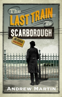The Last Train to Scarborough, Paperback / softback Book