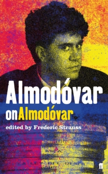 Almodovar on Almodovar, Paperback Book