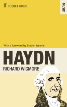 The Faber Pocket Guide to Haydn, Paperback / softback Book