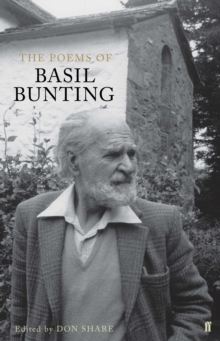 The Poems of Basil Bunting, Hardback Book