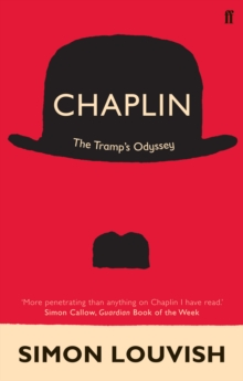 Chaplin : The Tramp's Odyssey, Paperback / softback Book