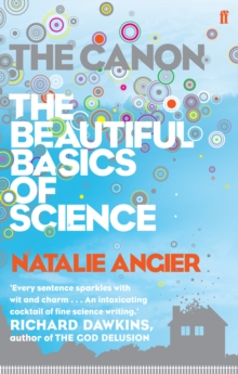 The Canon : The Beautiful Basics of Science, Paperback Book