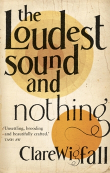 Loudest Sound and Nothing, Paperback Book