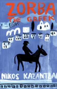 Zorba the Greek, Paperback / softback Book