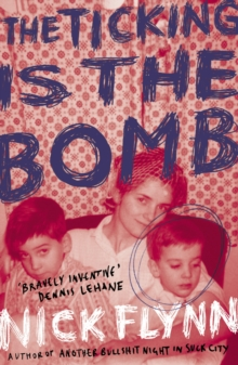 The Ticking is the Bomb, Paperback Book
