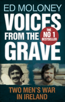 Voices from the Grave : Two Men's War in Ireland, Paperback / softback Book