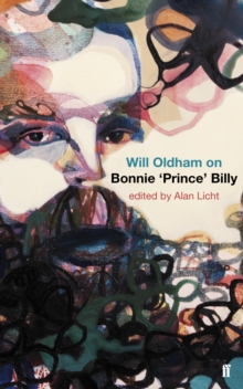 Will Oldham on Bonnie 'Prince' Billy, Paperback / softback Book