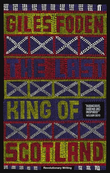 The Last King of Scotland, Paperback Book