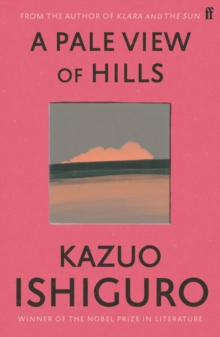 A Pale View of Hills, Paperback / softback Book