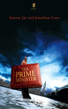 Yes Prime Minister : a play, EPUB eBook