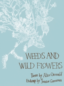 Weeds and Wild Flowers, EPUB eBook