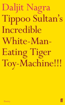 Tippoo Sultan's Incredible White-Man-Eating Tiger Toy-Machine!!!, Paperback Book