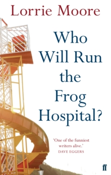 Who Will Run the Frog Hospital?, Paperback Book