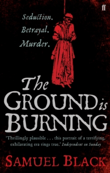 The Ground is Burning, Paperback Book