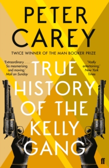 True History of the Kelly Gang, Paperback Book