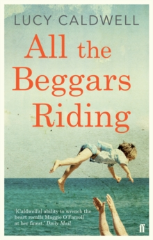 All the Beggars Riding, Paperback Book