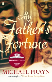 My Father's Fortune : A Life, Paperback Book