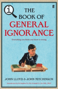 Qi: the Book of General Ignorance - the Noticeably Stouter Edition, Hardback Book