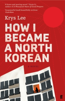 How I Became a North Korean, Paperback Book
