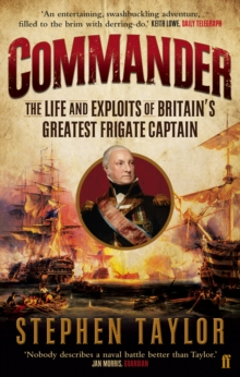 Commander : The Life and Exploits of Britain's Greatest Frigate Captain, Paperback / softback Book