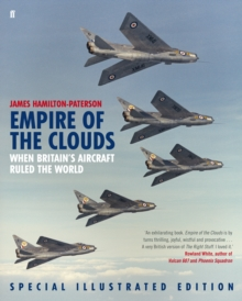 Empire of the Clouds : When Britain's Aircraft Ruled the World, Hardback Book