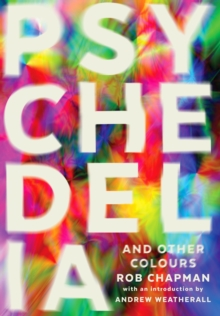 Psychedelia and Other Colours, Paperback / softback Book