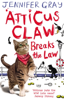 Atticus Claw Breaks the Law, Paperback Book