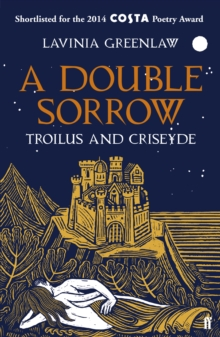 A Double Sorrow : Troilus and Criseyde, Paperback / softback Book