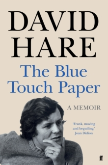 The Blue Touch Paper : A Memoir, Hardback Book