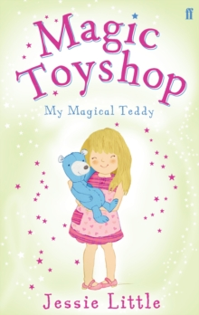 Magic Toyshop: My Magical Teddy, Paperback Book