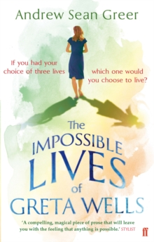 The Impossible Lives of Greta Wells, Paperback Book