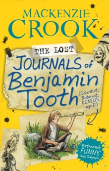 The Lost Journals of Benjamin Tooth, Paperback Book