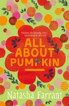 All About Pumpkin : The Diaries of Bluebell Gadsby, Paperback Book