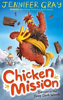 Chicken Mission: Danger in the Deep Dark Woods, Paperback Book