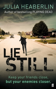 Lie Still, Paperback Book