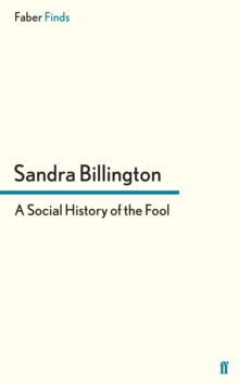 A Social History of the Fool, Paperback / softback Book