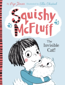 Squishy McFluff: The Invisible Cat!, Paperback / softback Book