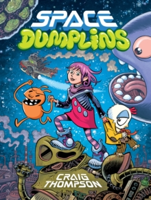 Space Dumplins, Hardback Book