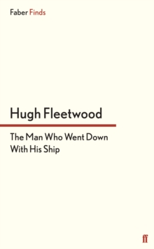 The Man Who Went Down With His Ship, Paperback / softback Book