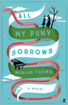 All My Puny Sorrows, Paperback Book