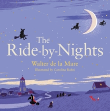 The Ride-by-Nights, Paperback Book