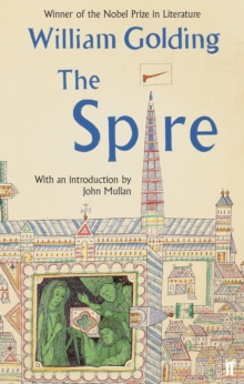 The Spire : With an Introduction by John Mullan, Paperback Book