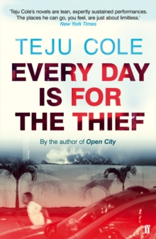 Every Day is for the Thief, Paperback Book