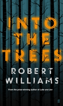 Into the Trees, Hardback Book
