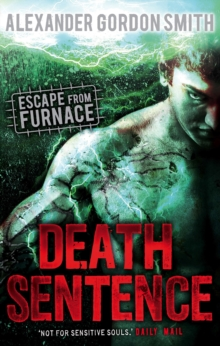 Escape from Furnace 3: Death Sentence, Paperback Book