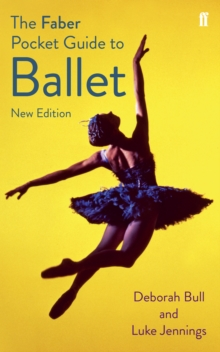 The Faber Pocket Guide to Ballet, Paperback Book