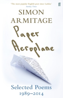 Paper Aeroplane : Selected Poems 1989-2014, Paperback / softback Book